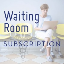 Waiting Room Subscriptions